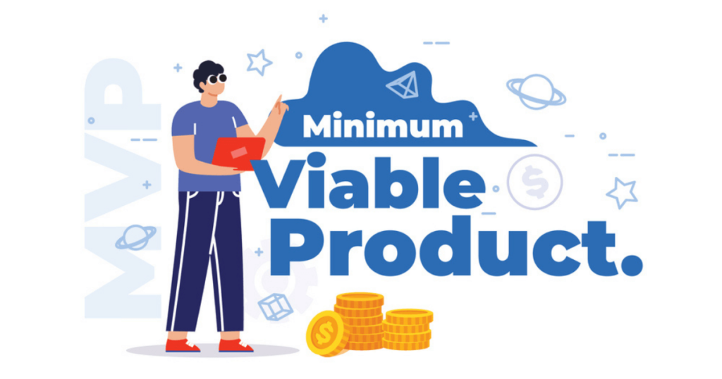 A Step-By-Step Guide of Minimum Viable Product