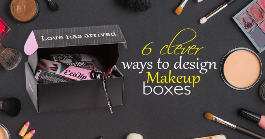 6 Clever Ways to Design Makeup Boxes