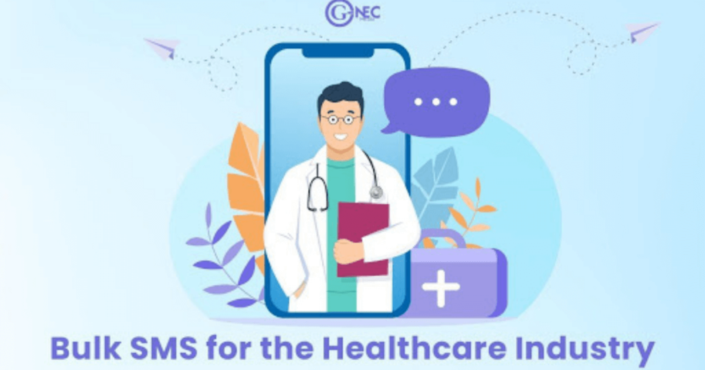 Bulk SMS for Hospitals: Benefits, Features with the Best Bulk SMS Provider